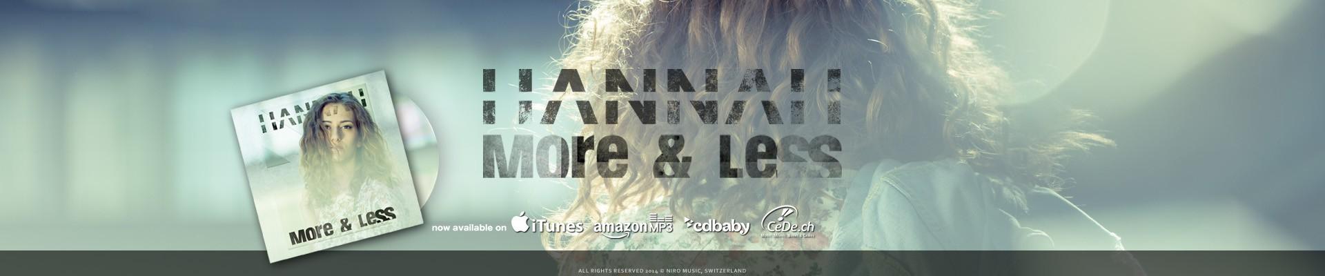 Hannah - More & Less