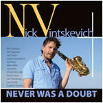 Nick Vintskevich - Never Was A Doubt