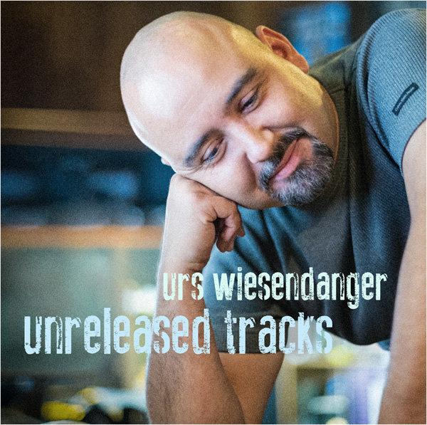 Urs Wiesendanger - Unreleased Tracks