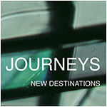 Journeys – New Destinations